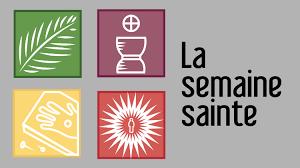Message de notre Prêtre, Jean-Yves LECAMP à l'occasion de la Semaine Sainte