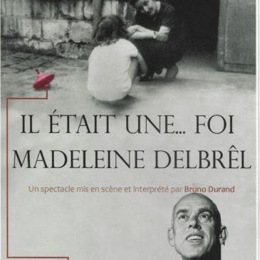 Il était une … foi  – Madeleine Delbrêl